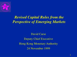 Revised Capital Rules from the Perspective of Emerging Markets