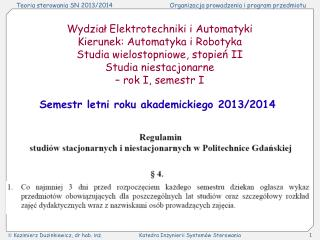 Wydzia? Elektrotechniki i Automatyki Kierunek: Automatyka i Robotyka