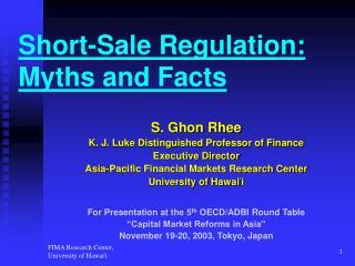 Short-Sale Regulation:  Myths and Facts