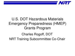 U.S. DOT Hazardous Materials Emergency Preparedness (HMEP) Grants Program