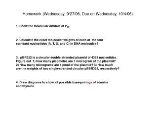 Homework (Wednesday, 9/27/06, Due on Wednesday, 10/4/06)