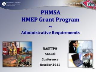 PHMSA HMEP Grant Program ~ Administrative Requirements