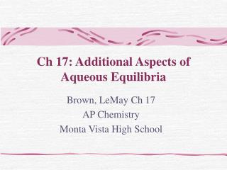 Ch 17: Additional Aspects of Aqueous Equilibria