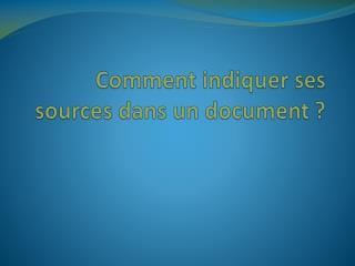 Comment indiquer ses sources dans un document