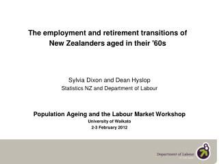 The employment and retirement transitions of  New Zealanders aged in their '60s
