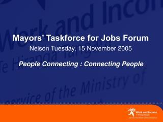 Mayors' Taskforce for Jobs Forum