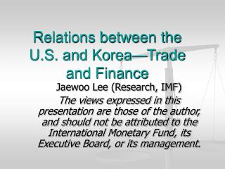 Relations between the U.S. and Korea�Trade and Finance