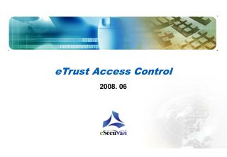 eTrust Access Control