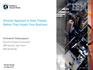 Smarter Approach to Stop Threats Before They Impact Your Business