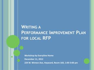 Writing a  Performance Improvement Plan  for local RFP