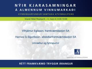 Grand H�tel Reykjav�k � 4. mars kl. 8:30-10:00