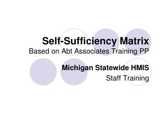 Self-Sufficiency Matrix Based on Abt Associates Training PP