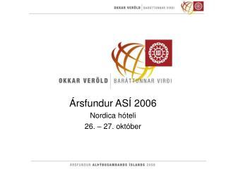 Ársfundur ASÍ 2006 Nordica hóteli 26. – 27. október