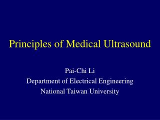 Principles of Medical Ultrasound