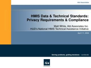 HMIS Data & Technical Standards: Privacy Requirements & Compliance