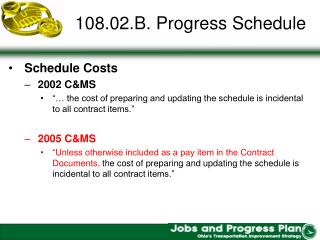108.02.B. Progress Schedule
