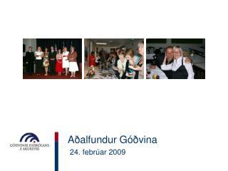 Aðalfundur Góðvina   24. febrúar 2009