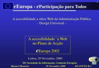 DG Sociedade da Informação, Comissão Europeia