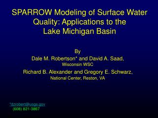 SPARROW Modeling of Surface Water Quality: Applications to the  Lake Michigan Basin