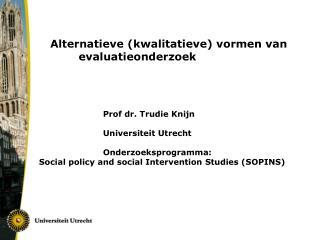 Alternatieve (kwalitatieve) vormen van evaluatieonderzoek