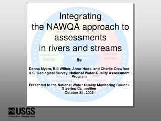 Integrating the NAWQA approach to assessments in rivers and streams