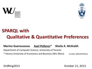 SPARQL with      Qualitative & Quantitative Preferences