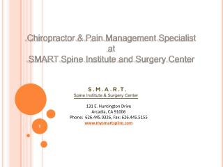 Chiropractor and Pain management Specialists at SMART Spine