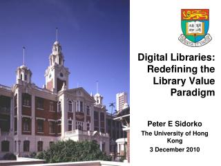 Digital Libraries: Redefining the Library Value Paradigm