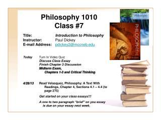 Philosophy 1010 Class #7