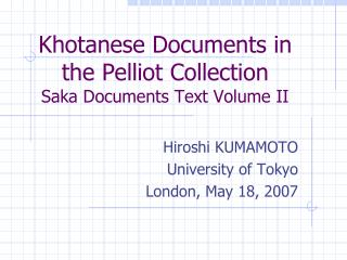Khotanese Documents in the Pelliot Collection Saka Documents Text Volume II