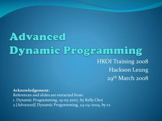 Advanced Dynamic Programming