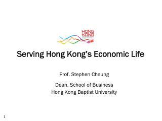 Serving Hong Kong�s Economic Life