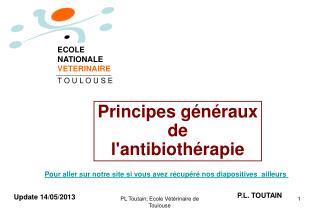 Principes généraux  de  l'antibiothérapie