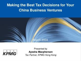 Making the Best Tax Decisions for Your China Business Ventures