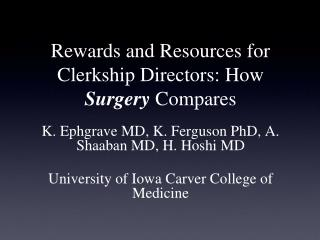 Rewards and Resources for Clerkship Directors: How  Surgery  Compares