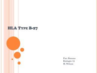 HLA Type B-27