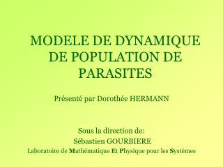 MODELE DE DYNAMIQUE DE POPULATION DE PARASITES