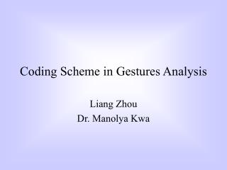 Coding Scheme in Gestures Analysis