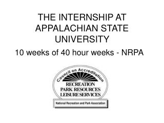 THE INTERNSHIP AT APPALACHIAN STATE UNIVERSITY