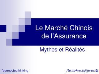 Le March é  Chinois de l'Assurance