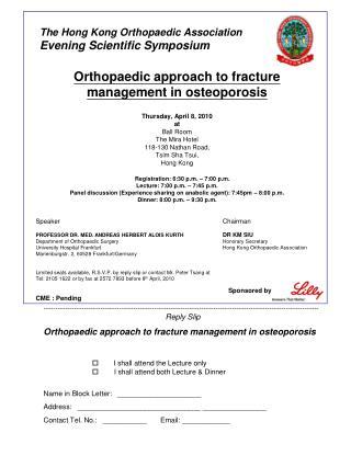 The Hong Kong Orthopaedic Association Evening Scientific Symposium