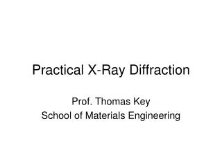 Practical X-Ray Diffraction