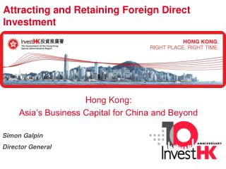 Attracting and Retaining Foreign Direct Investment