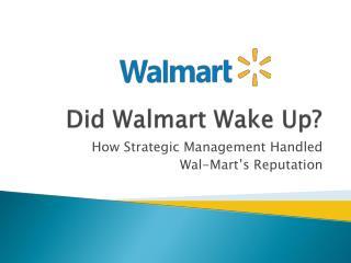 Did  Walmart  Wake Up?