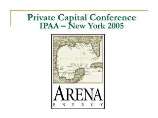 Private Capital Conference IPAA   New York 2005