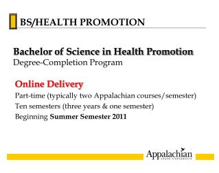 Online Delivery Part-time (typically two Appalachian courses/semester)