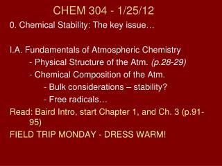 CHEM 304 - 1/ 25/12