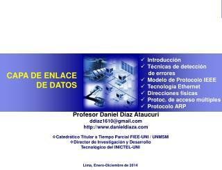 Profesor Daniel Díaz Ataucuri ddiaz1610@gmail danieldiaza