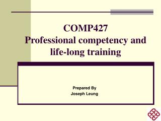 COMP427 Professional competency and life-long training
