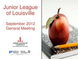 Junior League of Louisville September 2012 General Meeting
